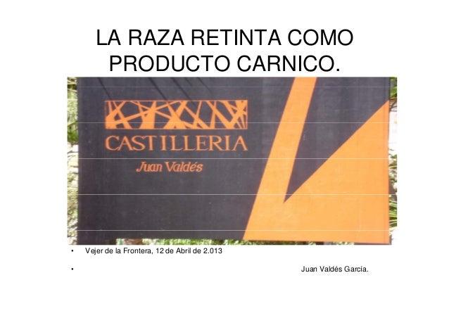 """Ponencia 2013: D. Juan Valdes """"Restaurante La Castillería"""""""