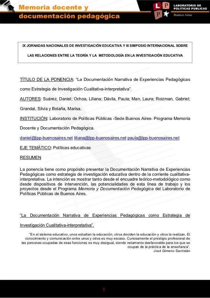 IX JORNADAS NACIONALES DE INVESTIGACIÓN EDUCATIVA Y III SIMPOSIO INTERNACIONAL SOBRE    LAS RELACIONES ENTRE LA TEORÍA Y L...