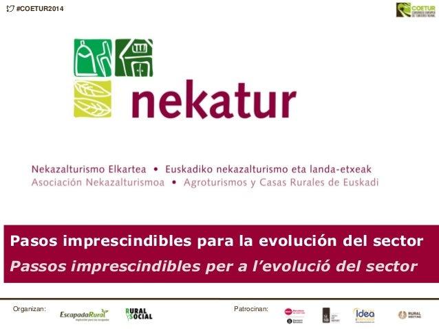 COETUR 2014: Pasos imprescindibles para la evolución del sector con Mila Eskuza
