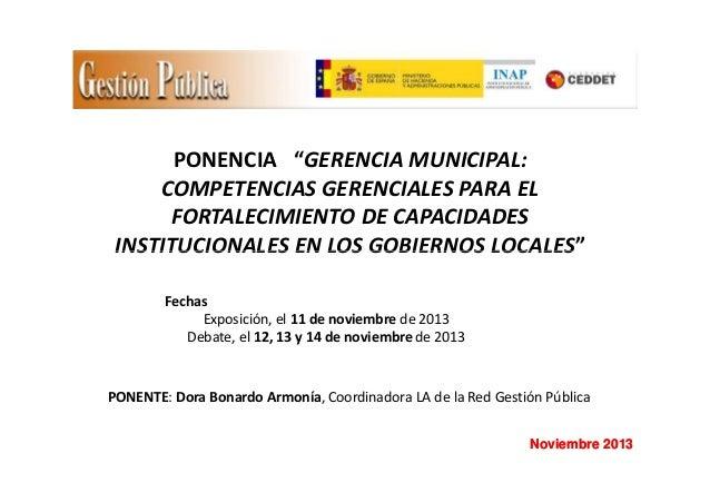 """PONENCIA """"GERENCIA MUNICIPAL: COMPETENCIAS GERENCIALES PARA EL FORTALECIMIENTO DE CAPACIDADES INSTITUCIONALES EN LOS GOBIE..."""