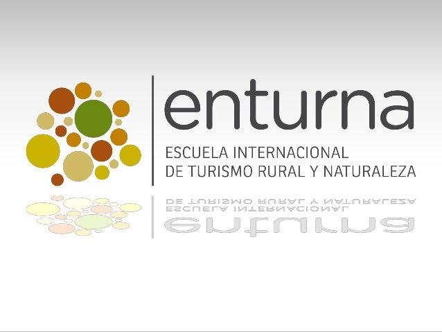 ANTEPROYECTO DE CREACIÓN ESCUELA INTERNACIONAL DE TURISMO RURAL