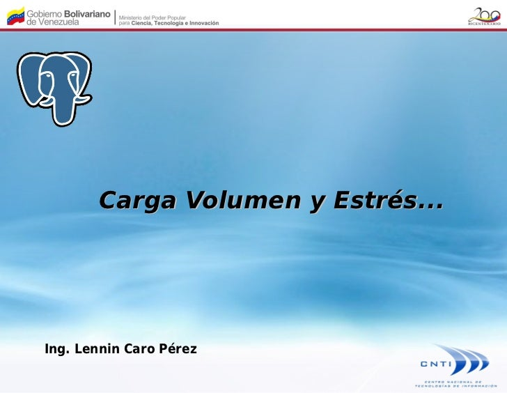 Carga Volumen y Estrés...Ing. Lennin Caro Pérez