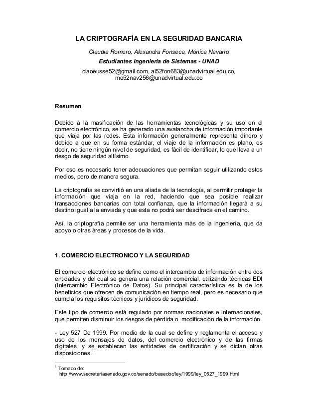 LA CRIPTOGRAFÍA EN LA SEGURIDAD BANCARIA                Claudia Romero, Alexandra Fonseca, Mónica Navarro                 ...