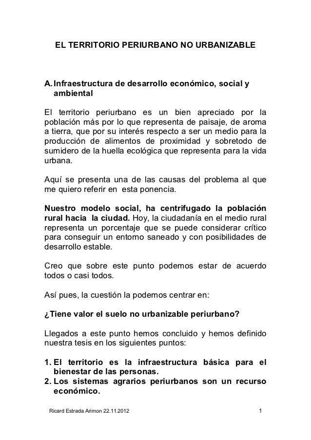 EL TERRITORIO PERIURBANO NO URBANIZABLEA. Infraestructura de desarrollo económico, social y   ambientalEl territorio periu...