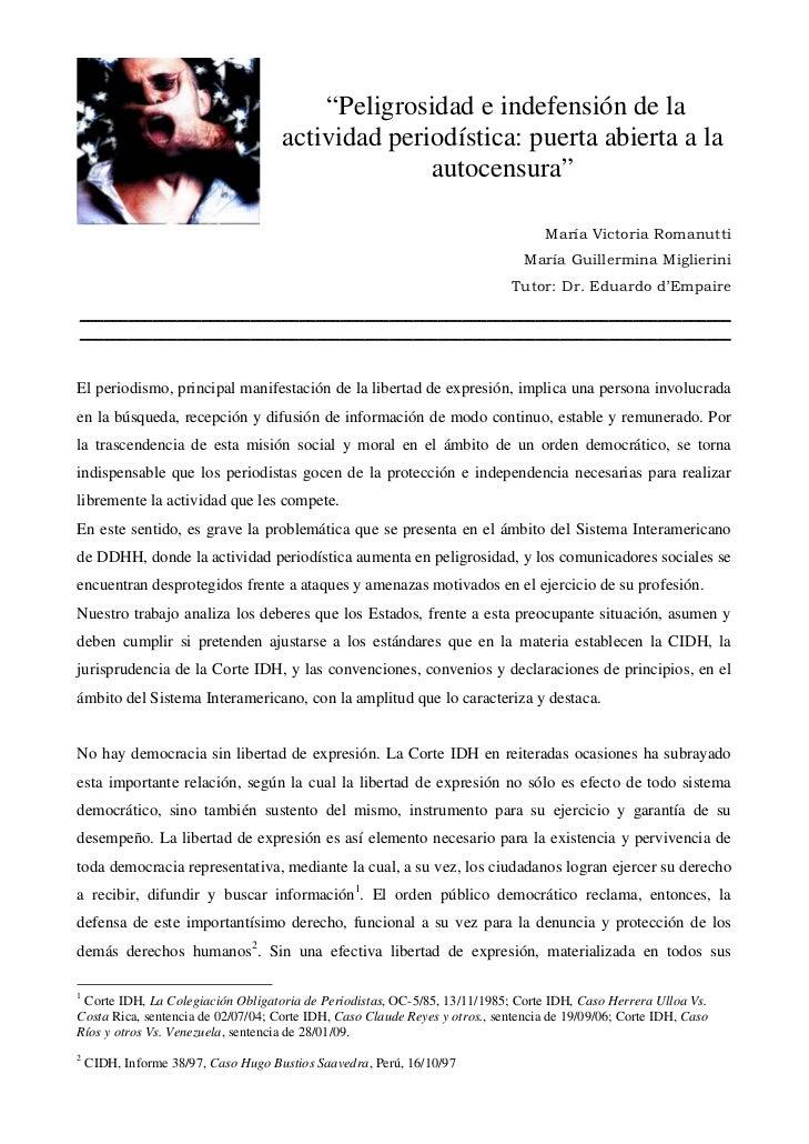 """""""Peligrosidad e indefensión de la                                     actividad periodística: puerta abierta a la         ..."""