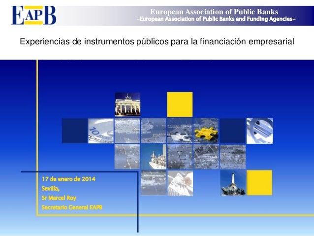 Experiencias de instrumentos públicos para la financiación empresarial