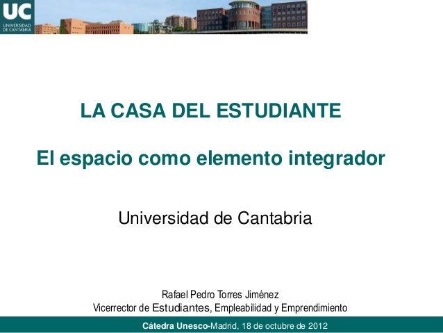 Seminario acogida - Ponencia Rafael Pedro Torres (UNICAN) - La Casa del Estudiante