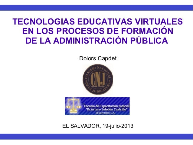 Tecnologias educativas virtuales en los procesos de formación de la Administración pública