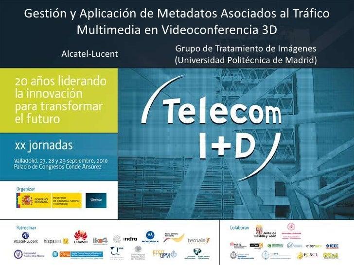 Ponencia telecom2010 alu_gti_def