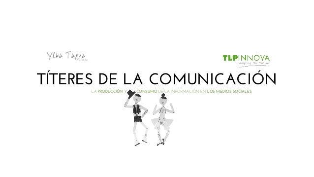 «Títeres de la comunicación», mi conferencia en TLP Media (TLP Tenerife)