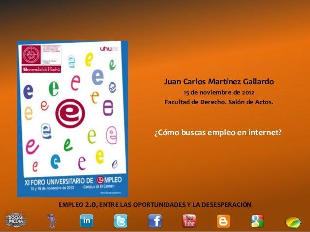 Juan Carlos Martínez Gallardo                                   15 de noviembre de 2012                             Facult...