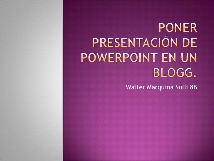Poner presentación de power point en un blogg