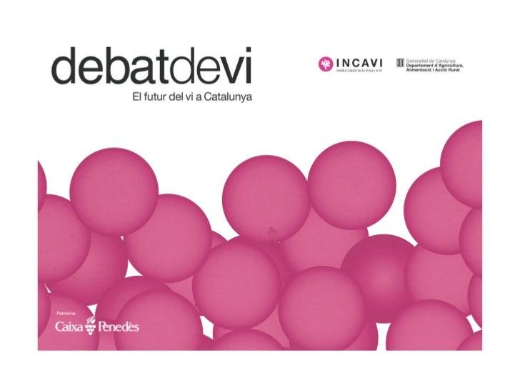 Qualitat  • DEBAT DE VI  •   Montse Nadal Roquet-Jalmar •   Grup Vitivinicultura •   Dept. Bioquímica i Biotecnologia •   ...