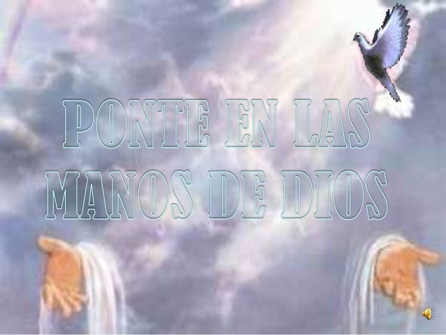 ponte en las manos de dios