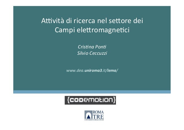 Elettronica: attività di ricerca nel settore dei campi elettromagnetici by Cristina Ponti, Silvio Ceccuzzi