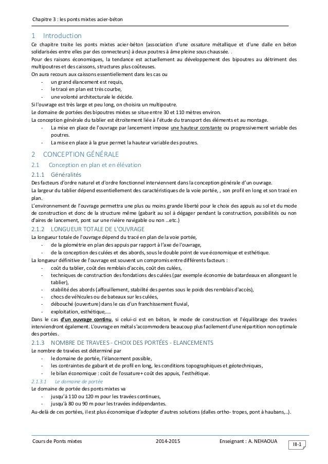 Chapitre 3 : les ponts mixtes acier-béton Cours de Ponts mixtes 2014-2015 Enseignant : A. NEHAOUA III-1 1 Introduction Ce ...
