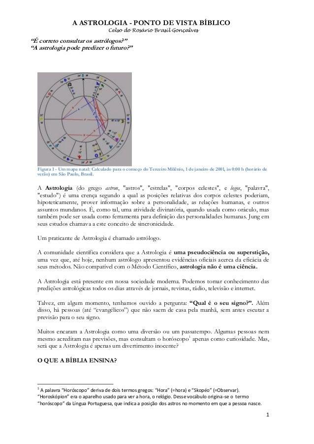 """A ASTROLOGIA - PONTO DE VISTA BÍBLICO Celso do Rosário Brasil Gonçalves  """"É correto consultar os astrólogos?"""" """"A astrologi..."""