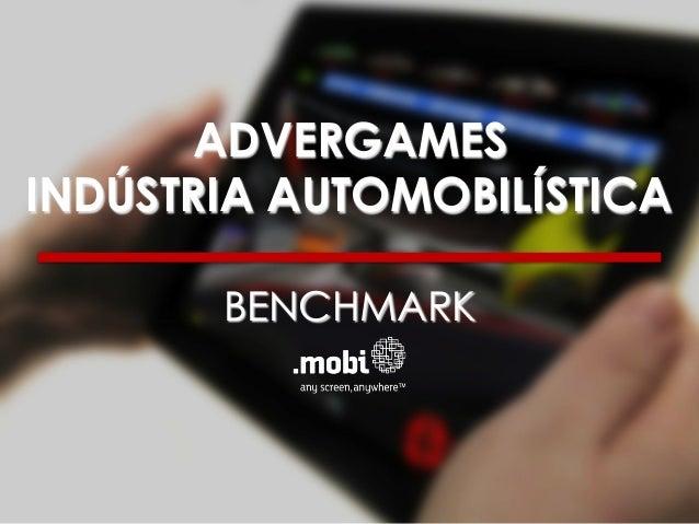 ADVERGAMES INDÚSTRIA AUTOMOBILÍSTICA BENCHMARK