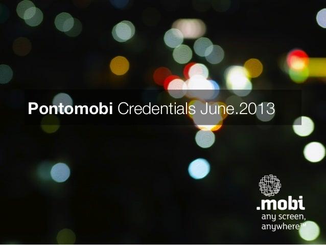 Pontomobi Credentials June.2013
