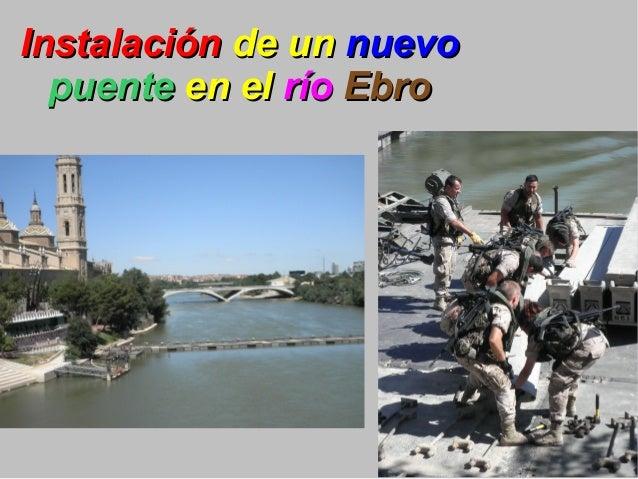 InstalaciónInstalación de unde un nuevonuevo puentepuente en elen el ríorío EbroEbro