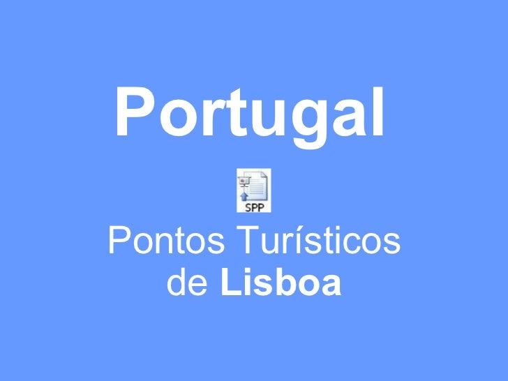 Pontos Turisticos De Lisboa Portugal Fotos