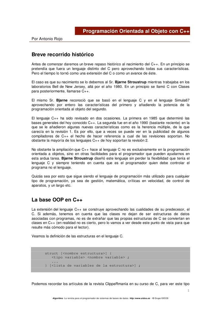 Programación Orientada al Objeto con C++Por Antonio RojoBreve recorrido históricoAntes de comenzar daremos un breve repaso...