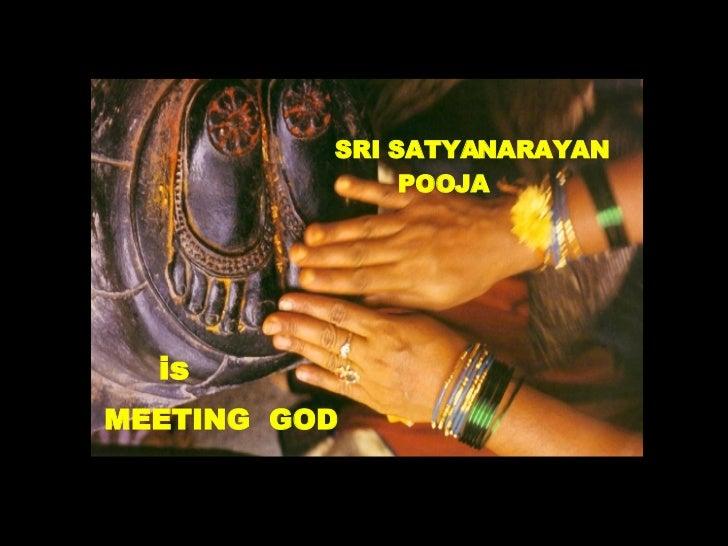 SRI SATYANARAYAN  POOJA is MEETING  GOD