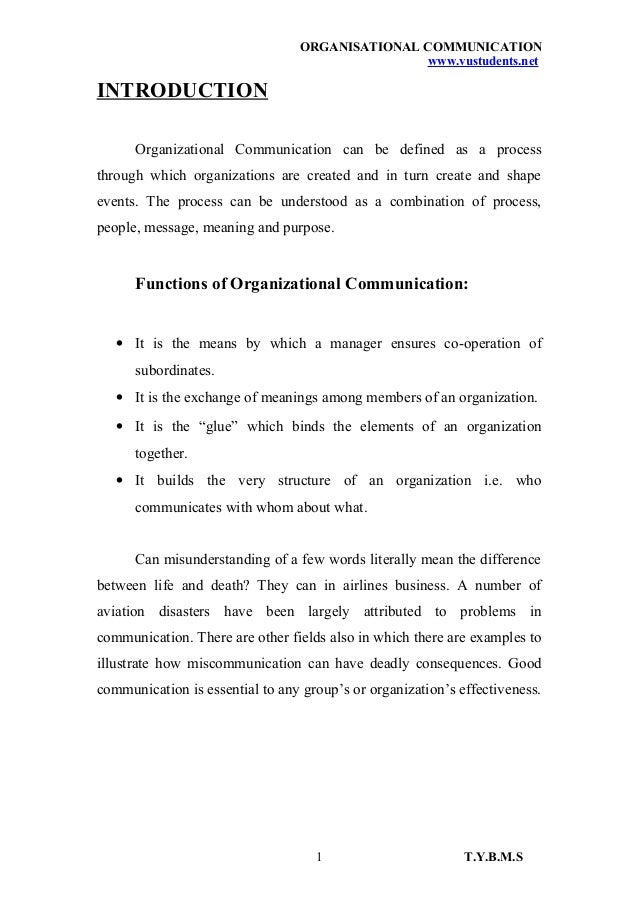 ORGANISATIONAL COMMUNICATION www.vustudents.net INTRODUCTION Organizational Communication can be defined as a process thro...