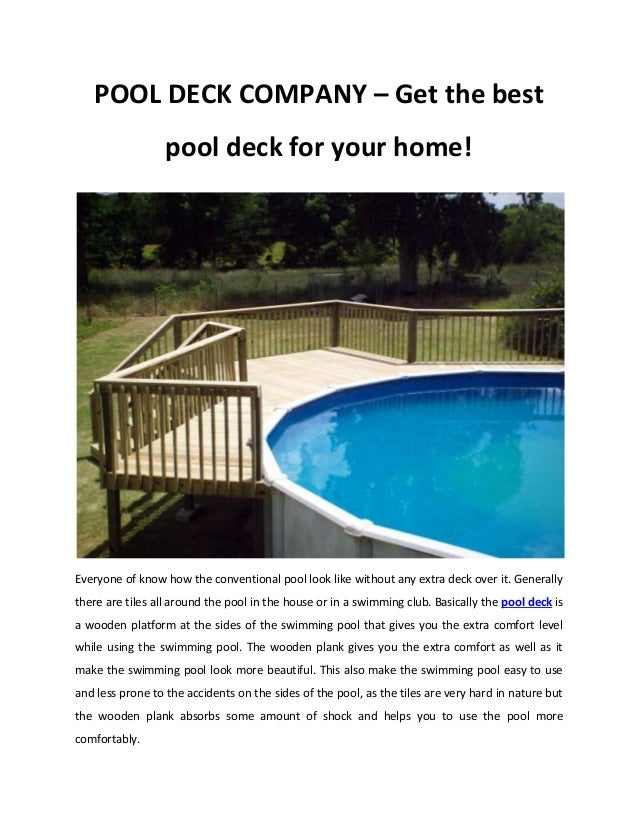 POOL DECK COMPANY – Get the best pool deck for your home! Everyone of know how the conventional pool look like without any...