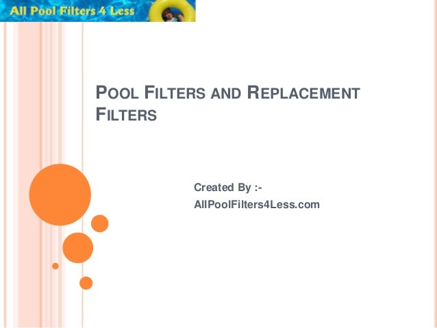 Pool Filters and Replacement Filters