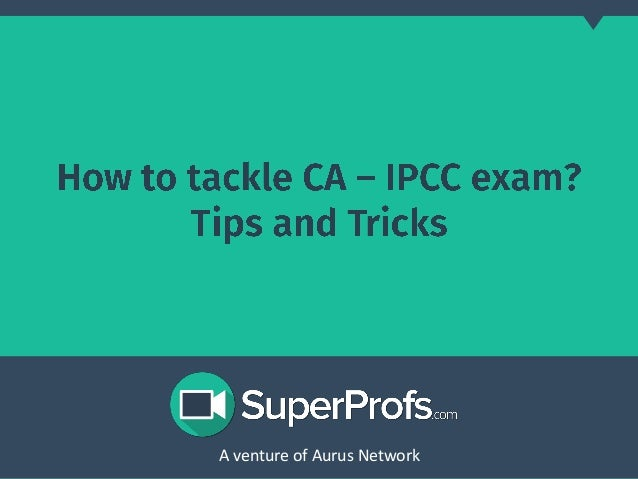 How To Clear Ca Ipcc Exam Tips And Tricks