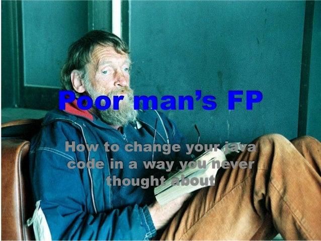 Poor Man's Functional Programming
