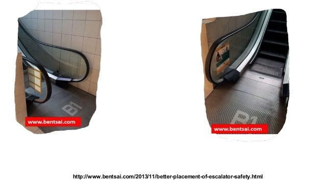 http://www.bentsai.com/2013/11/better-placement-of-escalator-safety.html