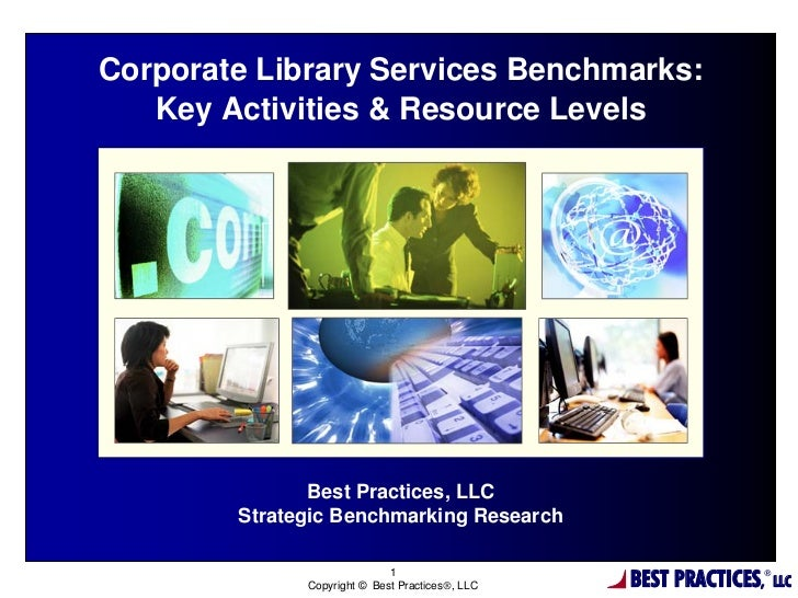 Corporate Library Services Benchmarks Key Activities & Resource Levels Report Summary