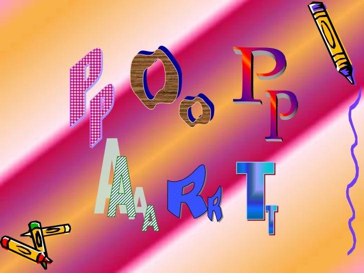 Pop art for Minimal art slideshare