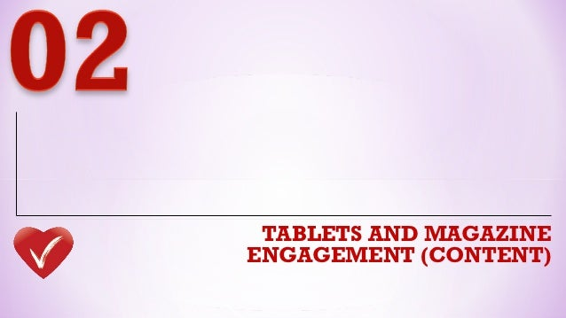 TABLETS AND MAGAZINEENGAGEMENT (CONTENT)