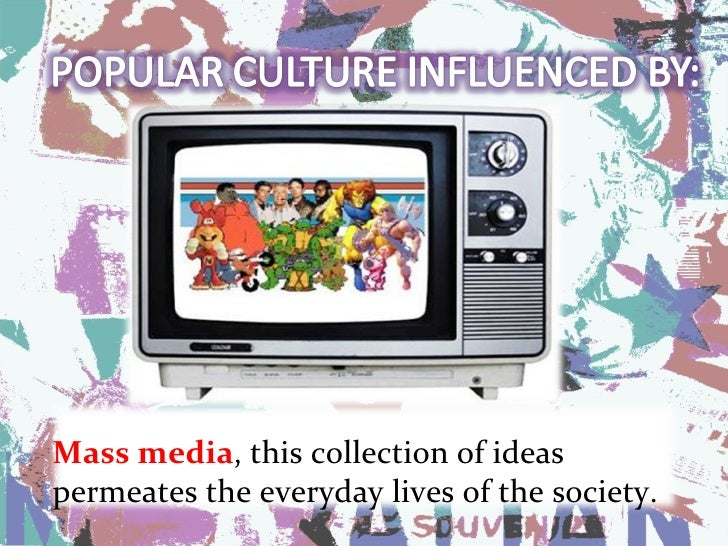 popular culture electronic media paper essay This paper will discuss consumerism, work, social responsibility, happiness, the human body, justice, law and order of popular culture and how print media affects popular culture books twenty years ago, people did a lot of book reading and newspaper reading.