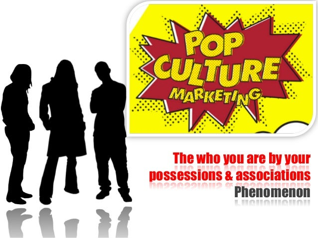 The who you are by your possessions & associations Phenomenon