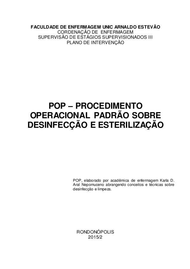 0 FACULDADE DE ENFERMAGEM UNIC ARNALDO ESTEVÃO CORDENAÇÃO DE ENFERMAGEM SUPERVISÃO DE ESTÁGIOS SUPERVISIONADOS III PLANO D...