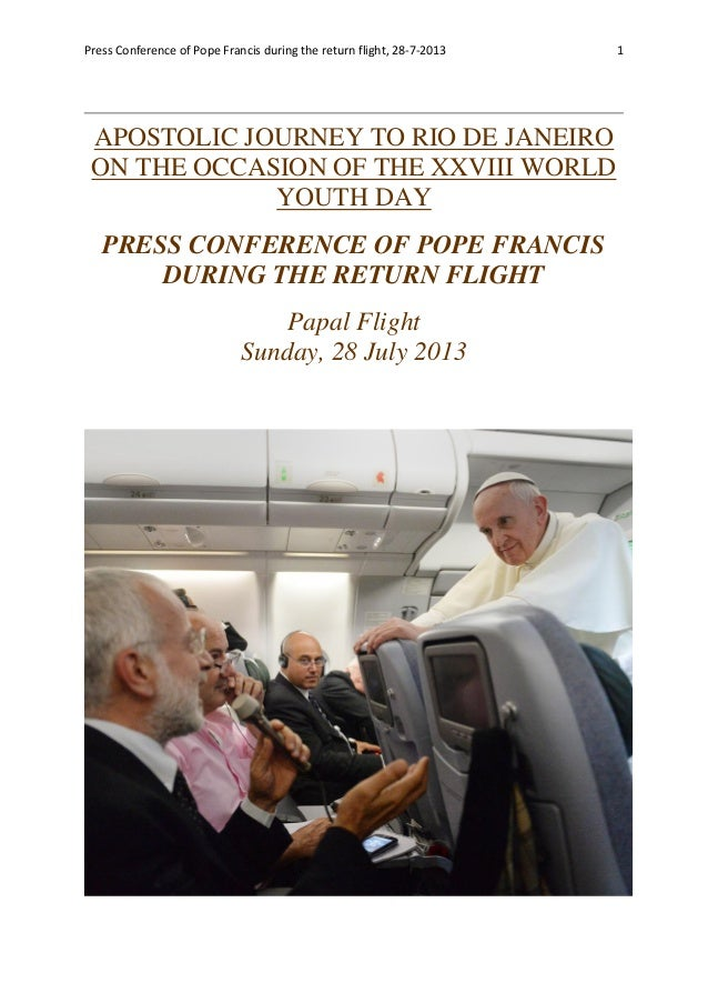 Pope Francis Press Conference on 28-7-2013