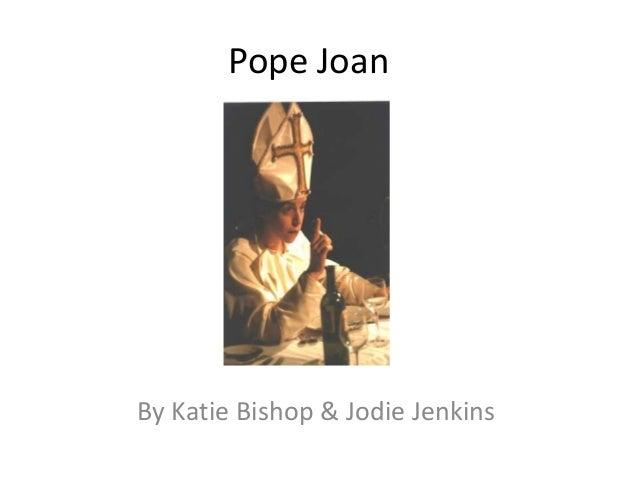 Pope Joan  By Katie Bishop & Jodie Jenkins
