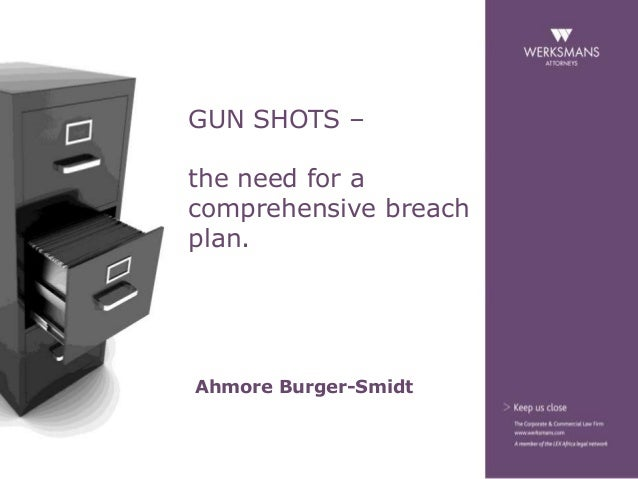 The need for a comprehensive breach plan - Ahmore Burger-Smidt