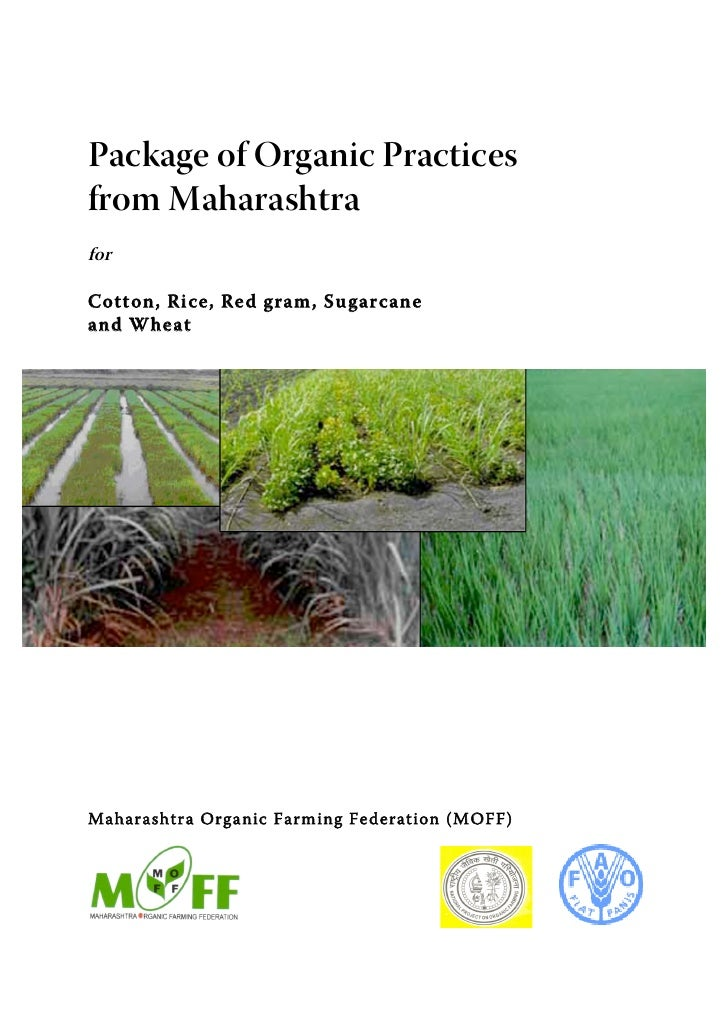 Package of Organic Practicesfrom MaharashtraforCott on, Ri ce, Re d gram, Su garcaneand WheatMaharashtra Organic Farm ing ...