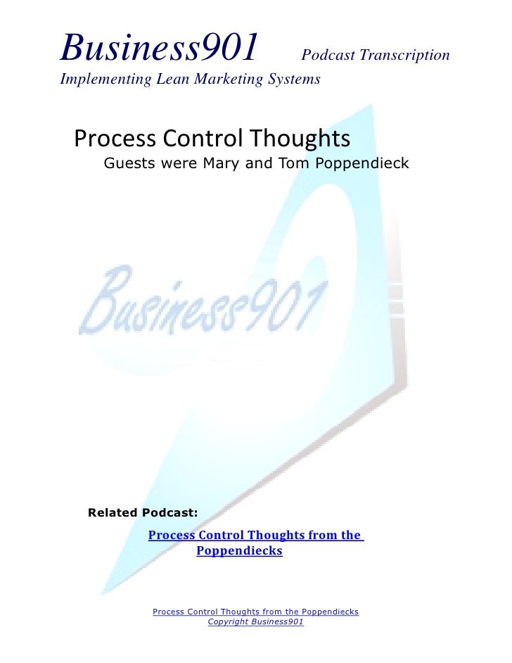 Business901                      Podcast TranscriptionImplementing Lean Marketing Systems Process Control Thoughts      Gu...