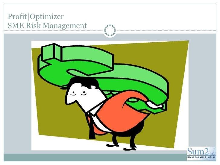 Profit|OptimizerSME Risk Management<br />