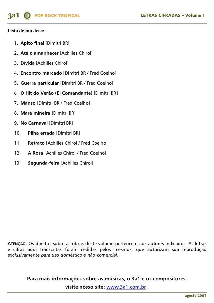 LETRAS CIFRADAS – Volume ILista de músicas:   1. Apito final [Dimitri BR]   2. Até o amanhecer [Achilles Chirol]   3. Dívi...