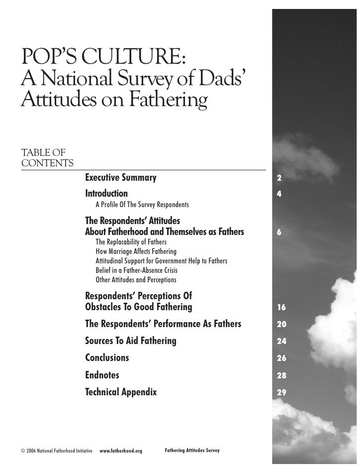 POP'S CULTURE:A National Survey of Dads'Attitudes on FatheringTABLE OFCONTENTS                                 Executive S...