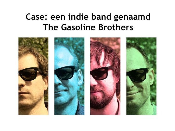 The Gasoline Brothers spelen band 2.0 met Twitter, Facebook, blog en een 'gratis'-model