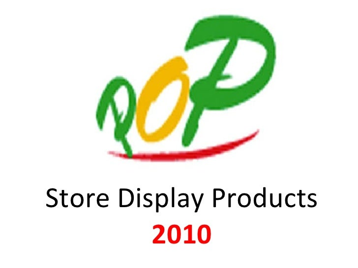 Store Display Products  2010