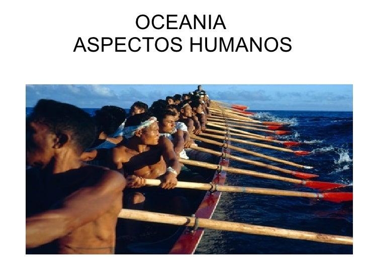 OCEANIA  ASPECTOS HUMANOS